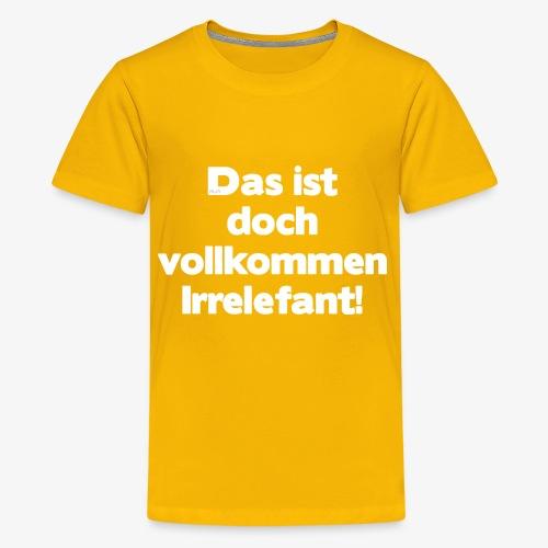 Der Irrelefant - Teenager Premium T-Shirt