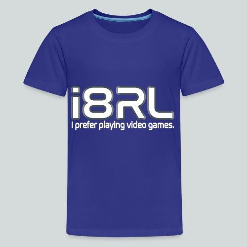 i8RL - I prefer playing video games. - T-shirt Premium Ado