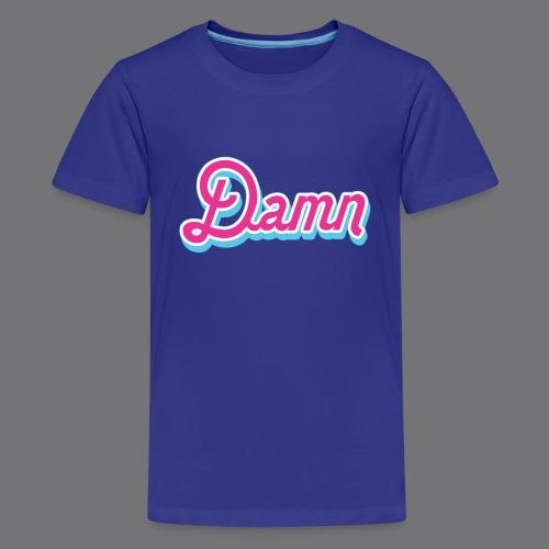 DAMN Tee Shirts - Teenage Premium T-Shirt