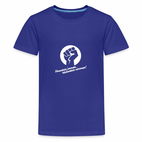 Vorwärts immer rückwärts nimmer - Teenage Premium T-Shirt