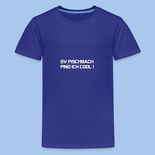 SVF-find-ich-cool_weiss - Teenager Premium T-Shirt