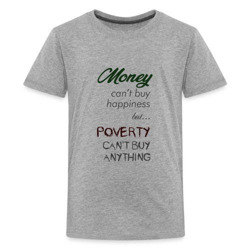 Money can't buy happiness - Maglietta Premium per ragazzi