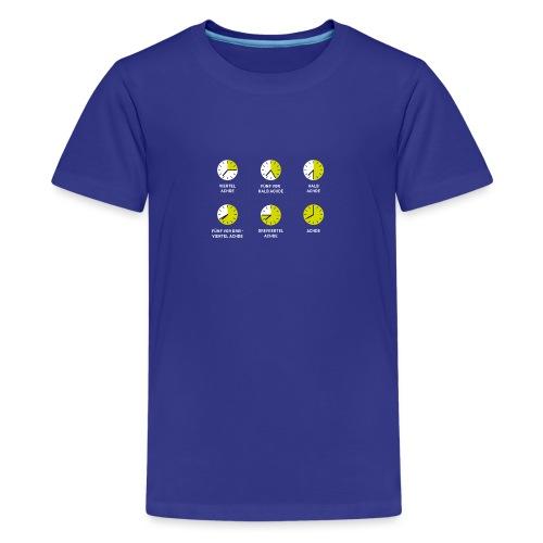 Uhrzeit auf schwäbisch - Teenager Premium T-Shirt