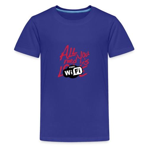 all you need is free WiFi - Camiseta premium adolescente