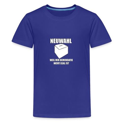 Neuwahl - Shirt - Teenager Premium T-Shirt
