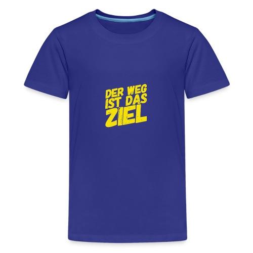 Der Weg ist das Ziel - Teenager Premium T-Shirt