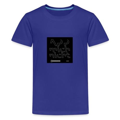Design App mich nicht 4x4 - Teenager Premium T-Shirt