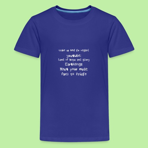 wake up go vegan - Teenage Premium T-Shirt