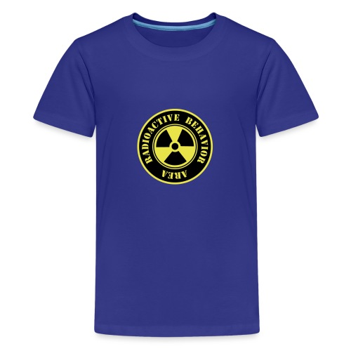 Radioactive Behavior - Camiseta premium adolescente