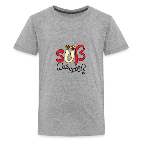 Suess was sonst - Teenager Premium T-Shirt