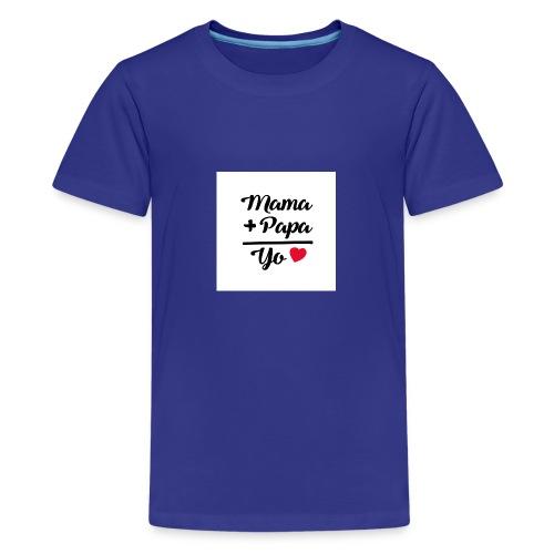 MAMA PAPA YO 1 - Camiseta premium adolescente