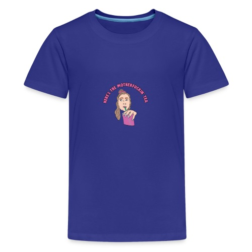 TIK TOK Sammie - Heres the Motherfucking Tea Meme - Teenage Premium T-Shirt