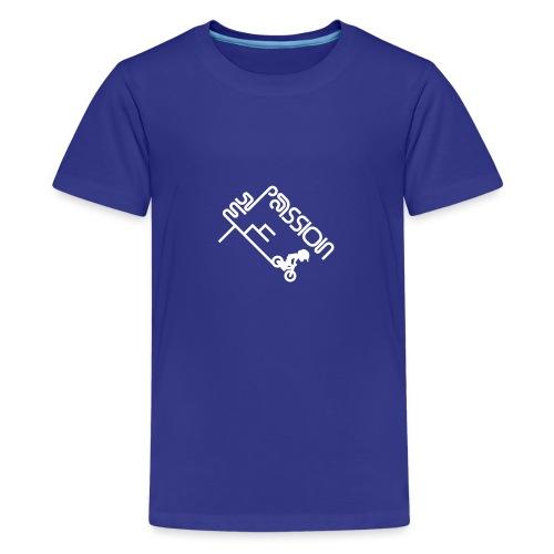 My Passion - Teenager Premium T-Shirt