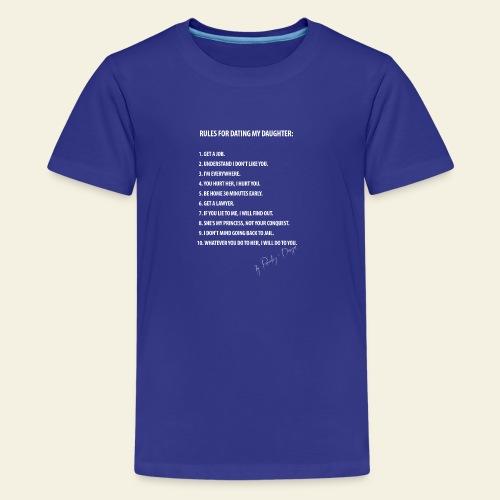 dating my daughter - Teenager premium T-shirt