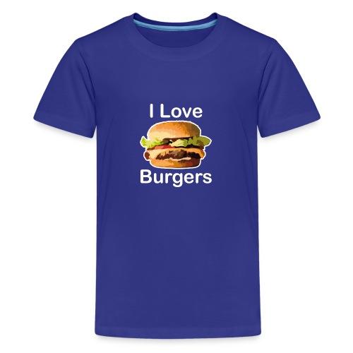 I Love Burgers - T-shirt Premium Ado