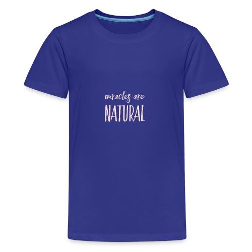 Daniela Elia Design - Miracles are natural - Teenager Premium T-Shirt