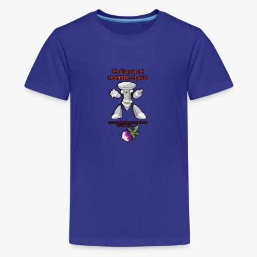 Me llaman el HOMBRE CLAVO - Camiseta premium adolescente