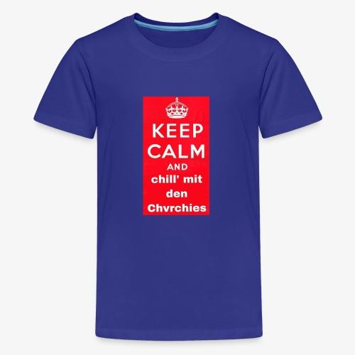 Keep calm chvrchies - Teenager Premium T-Shirt