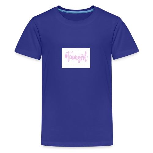 Team girl - Teenager Premium T-shirt