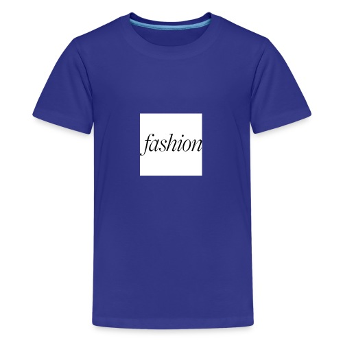 fashion - Teenager Premium T-shirt