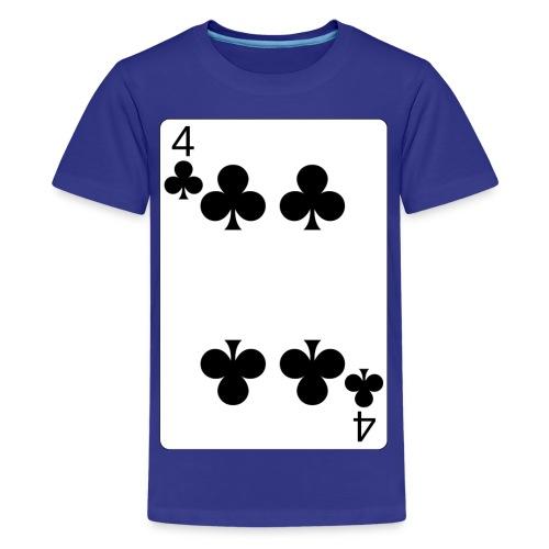 4 of clubs - Teenage Premium T-Shirt