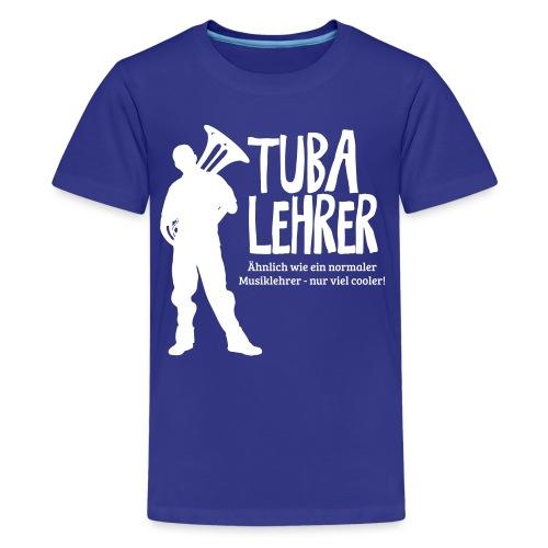 Tuba Lehrer | Tubist - Teenager Premium T-Shirt