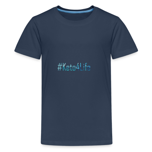 Keto For Life With No Background - Teenage Premium T-Shirt