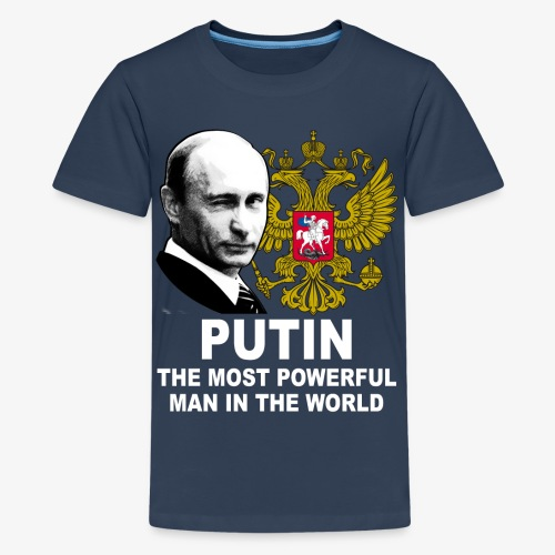 81 Putin The Most Powerful Man in the World - Teenager Premium T-Shirt