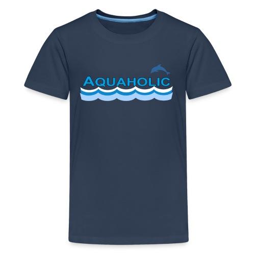 Aquaholic - Teenage Premium T-Shirt