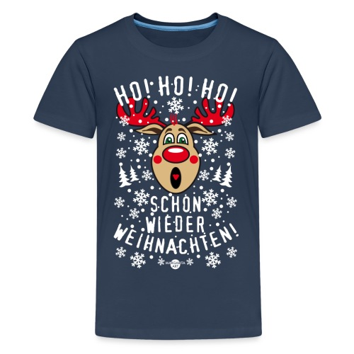 235 Hirsch Rudolph Ho schon wieder Weihnachten - Teenager Premium T-Shirt