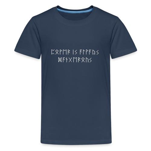 Le Pouvoir est toujours dangereux - T-shirt Premium Ado