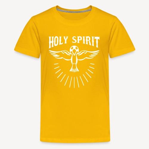 HOLY SPIRIT - Teenage Premium T-Shirt