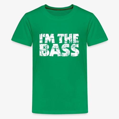 I'm the Bass Vintage White - Teenager Premium T-Shirt