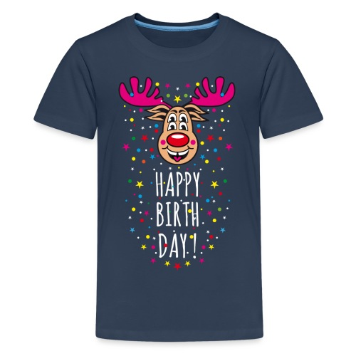 122 Hirsch Rudi Happy Birthday Fun Rentier Spruch - Teenager Premium T-Shirt