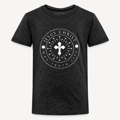 JESUS CHRIST -WAY TRUTH LIFE - Teenage Premium T-Shirt