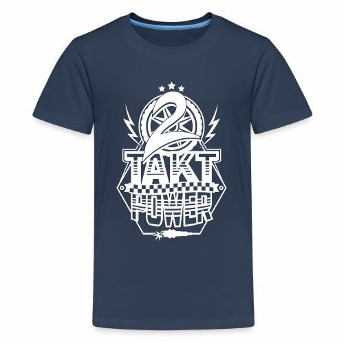 2-Takt-Power / Zweitakt Power - Teenage Premium T-Shirt