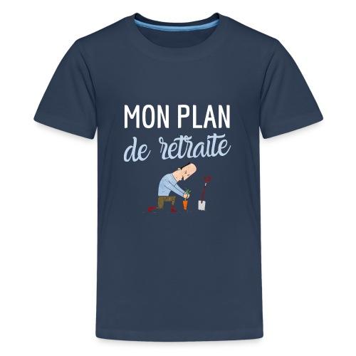 Mon plan de retraite jardinage bio humour - T-shirt Premium Ado