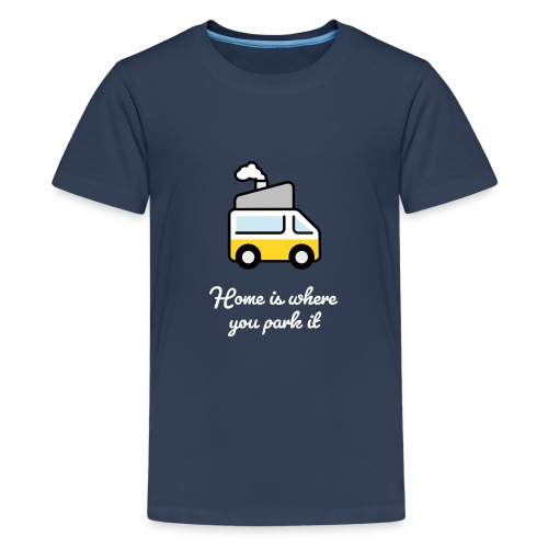 Home is where you park it - HELL - Teenager Premium T-Shirt