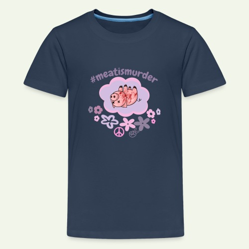 #meatismurder - Teenager Premium T-shirt