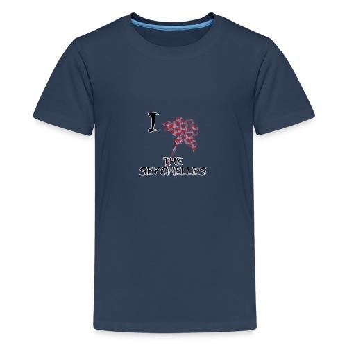 I Love The Seychelles - Teenage Premium T-Shirt
