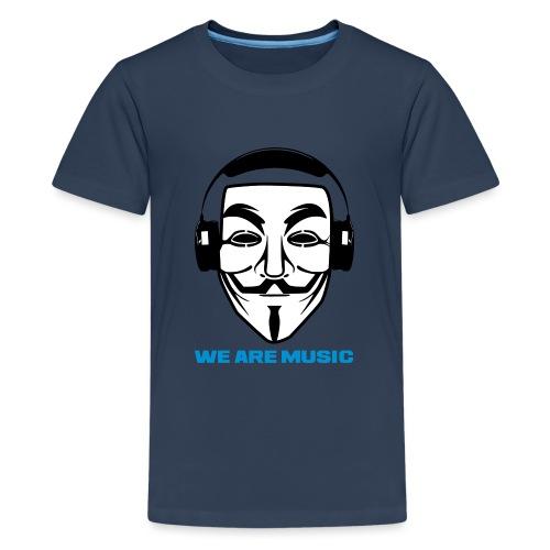WE ARE MUSIC - T-shirt Premium Ado