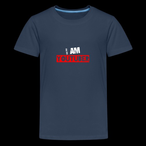 I am Youtuber - Teenager Premium T-Shirt