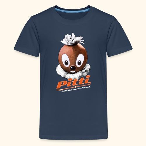 Pittiplatsch 3D Ach, du meine Nase auf dunkel - Teenager Premium T-Shirt
