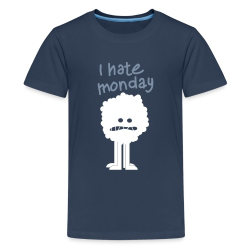 ihatemonday - T-shirt Premium Ado