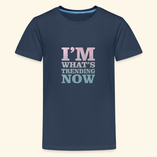 Trending - Teenage Premium T-Shirt