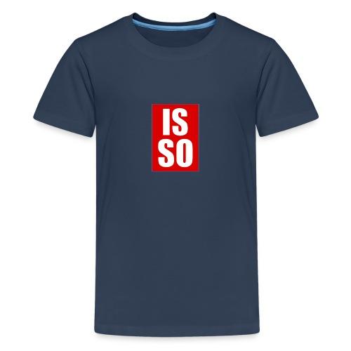 ISSO - Teenager Premium T-Shirt