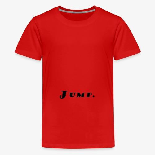Jump - Teenager Premium T-Shirt