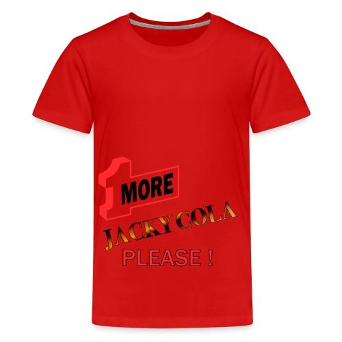1 MORE Jacky Cola - Teenager Premium T-Shirt