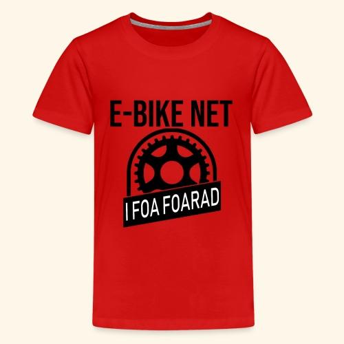 E-Bike Net - Ich Fahre Fahrrad - Auf Bayrisch - Teenager Premium T-Shirt