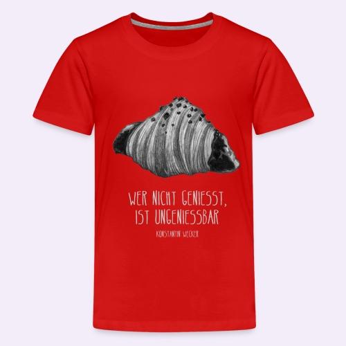 Wer nicht geniesst, ist ungeniessbar WEISS - Teenager Premium T-Shirt